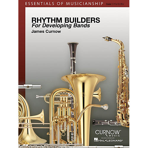 Curnow Music Rhythm Builders for Developing Bands Concert Band Level 1-2 Composed by James Curnow thumbnail