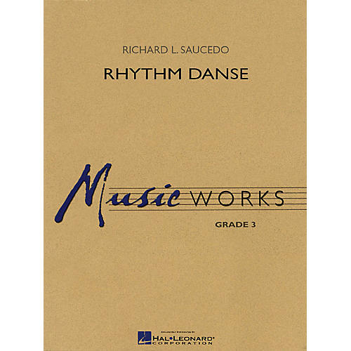 Hal Leonard Rhythm Danse Concert Band Level 3 Composed by Richard L. Saucedo thumbnail
