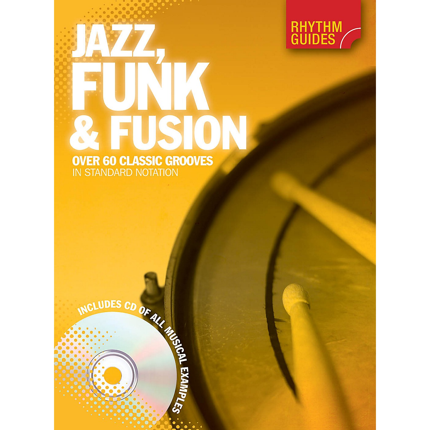 Music Sales Rhythm Guides: Jazz, Funk & Fusion Drum Instruction Series Softcover with CD Written by Various thumbnail