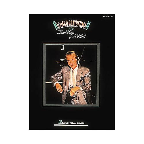 Hal Leonard Richard Clayderman Plays Love Songs Of The World - Piano Solos thumbnail