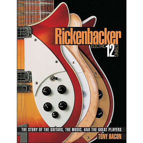 Backbeat Books Rickenbackers And Twelve String Electrics-thumbnail