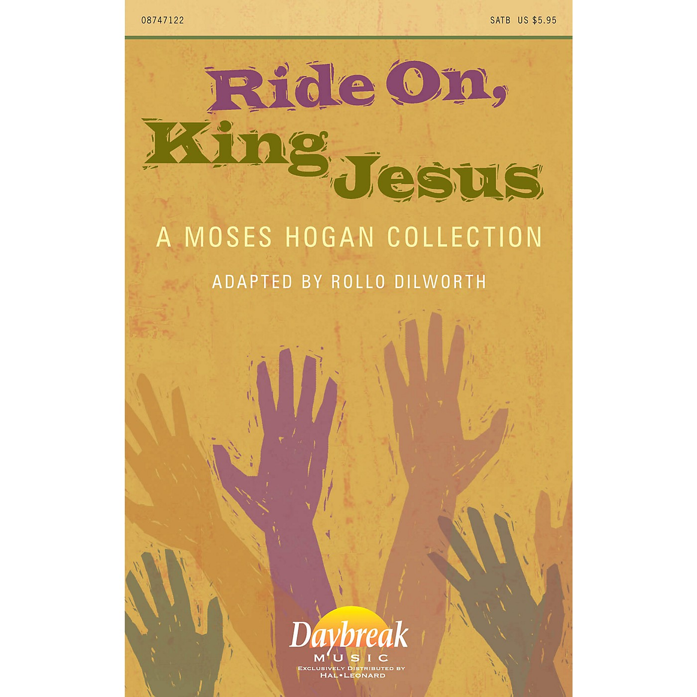 Daybreak Music Ride On, King Jesus (A Moses Hogan Collection) CHOIRTRAX CD Arranged by Moses Hogan thumbnail