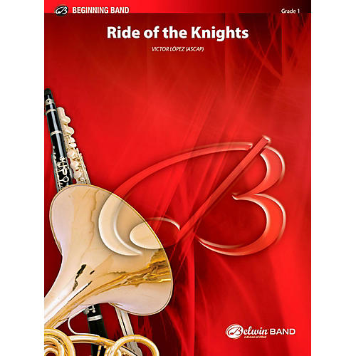 BELWIN Ride of the Knights Concert Band Grade 1 (Very Easy) thumbnail