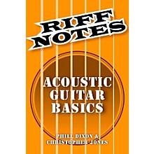 Hal Leonard Riff Notes - Acoustic Guitar Basics