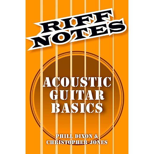 Hal Leonard Riff Notes - Acoustic Guitar Basics thumbnail