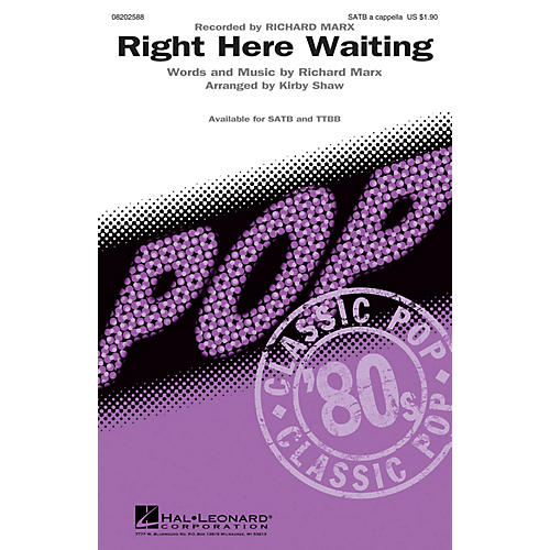 Hal Leonard Right Here Waiting SATB a cappella by Richard Marx arranged by Kirby Shaw thumbnail