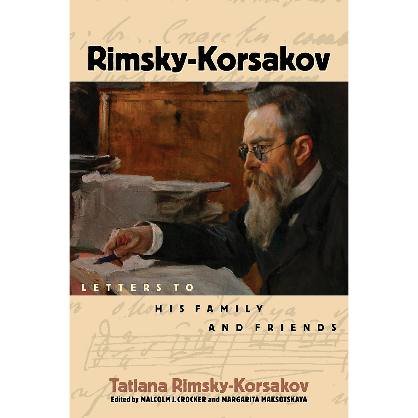Amadeus Press Rimsky-Korsakov (Letters to His Family and Friends) Amadeus Series Hardcover by Tatiana Rimsky-Korsakov thumbnail