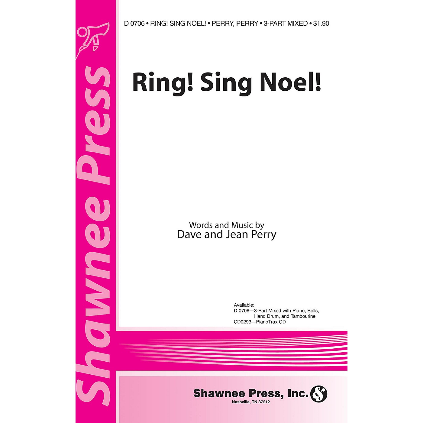 Shawnee Press Ring! Sing Noel! 3-Part Mixed Composed by Dave Perry thumbnail