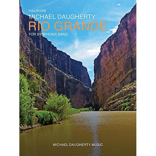 Michael Daugherty Music Rio Grande (for Symphonic Band) Concert Band Level 4-5 thumbnail