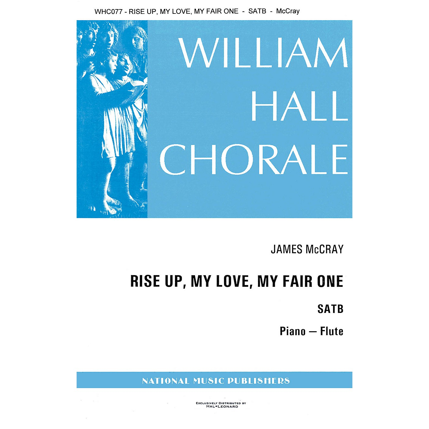 Hal Leonard Rise Up My Love My Fair One SATB composed by James McCray thumbnail