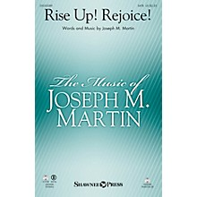 Shawnee Press Rise Up! Rejoice! SATB composed by Joseph M. Martin