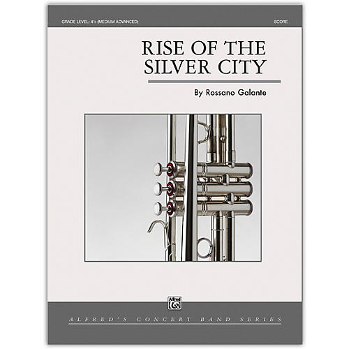 Alfred Rise of the Silver City Conductor Score 4.5 (Medium Difficult) thumbnail