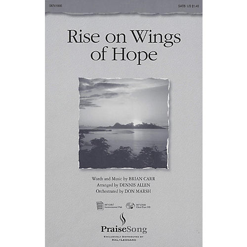 PraiseSong Rise on Wings of Hope SATB arranged by Dennis Allen thumbnail