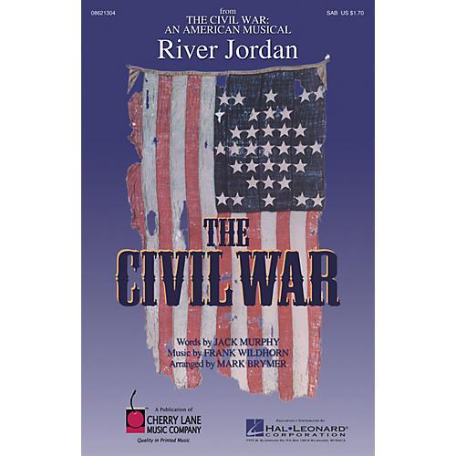 Cherry Lane River Jordan (from The Civil War: An American Musical) SAB arranged by Mark Brymer thumbnail