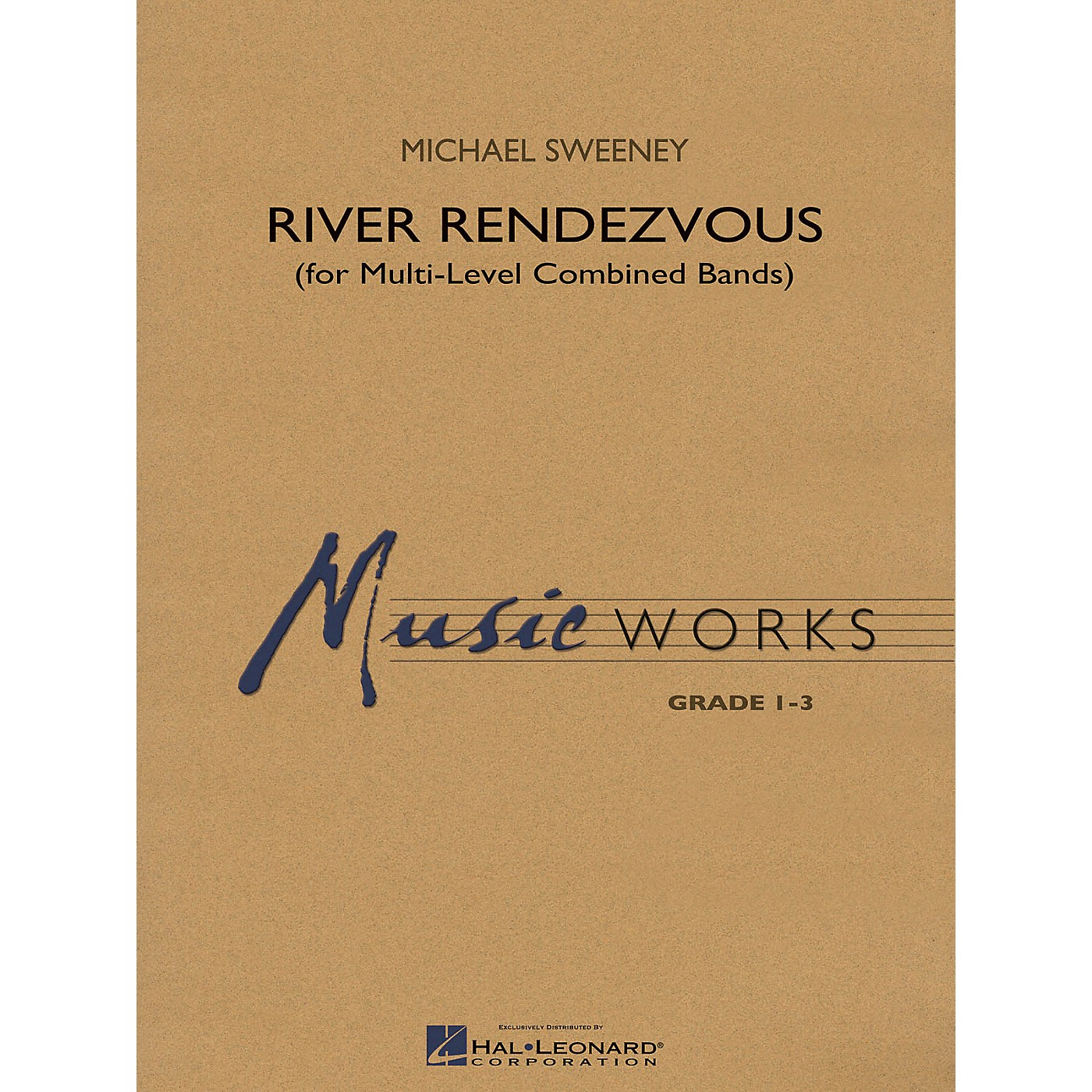Hal Leonard River Rendezvous (for Multi-Level Combined Bands) Concert Band Level 3 Composed by Michael Sweeney thumbnail