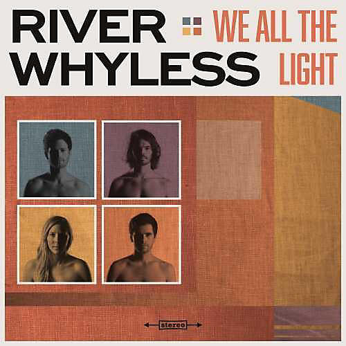 Alliance River Whyless - We All The Light thumbnail