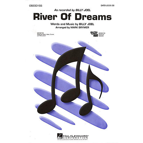 Hal Leonard River of Dreams SATB by Billy Joel arranged by Mark Brymer thumbnail
