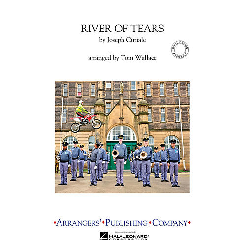 Arrangers River of Tears Marching Band Level 4 Arranged by Tom Wallace thumbnail