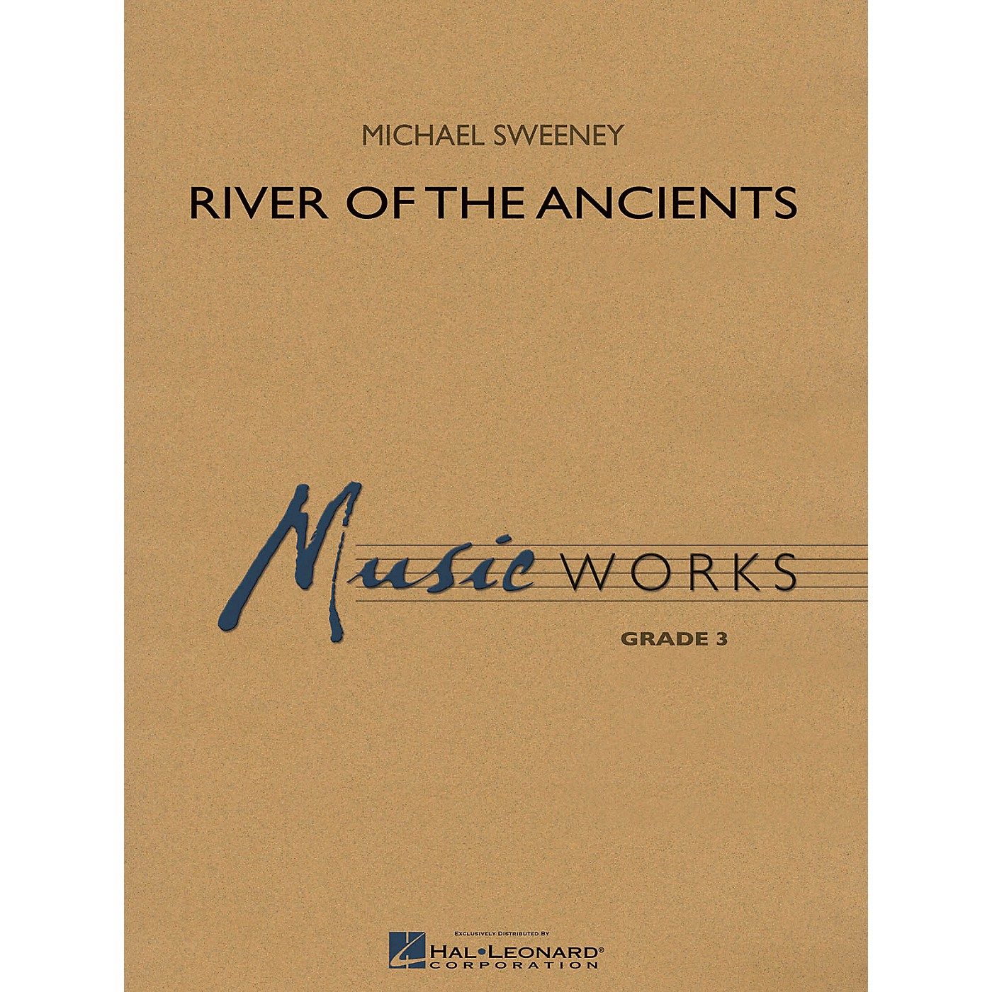 Hal Leonard River of the Ancients Concert Band Level 3 Composed by Michael Sweeney thumbnail