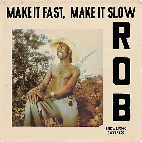 Alliance Rob - Make It Fast Make It Slow thumbnail