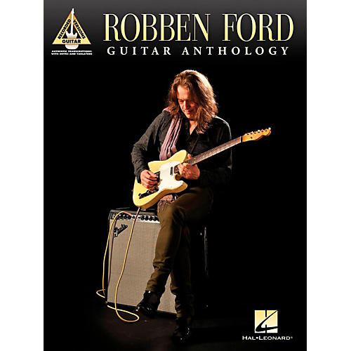 Hal Leonard Robben Ford - Guitar Anthology Tab Songbook thumbnail
