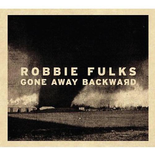 Alliance Robbie Fulks - Gone Away Backward thumbnail