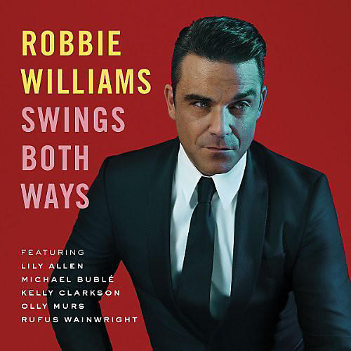 Alliance Robbie Williams - Swings Both Ways thumbnail