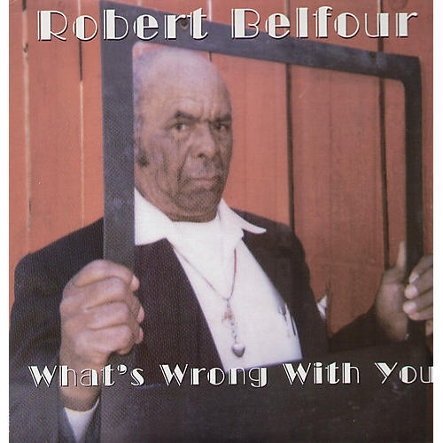 Alliance Robert Belfour - What's Wrong with You thumbnail