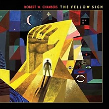 Robert Chambers - The Yellow Sign