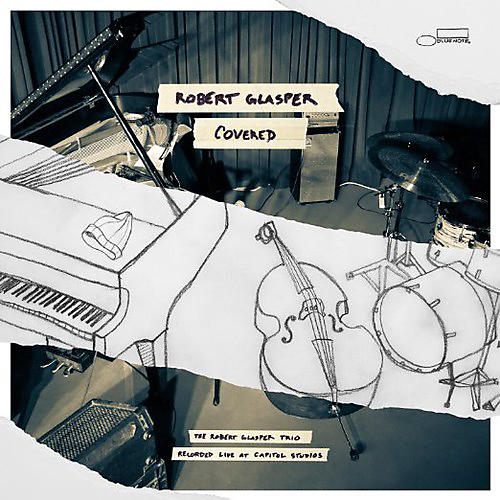 Alliance Robert Glasper - Covered (Recorded Live at Capitol Studios) thumbnail
