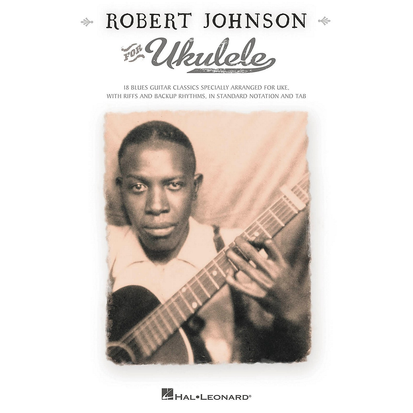 Hal Leonard Robert Johnson For Ukulele (with Tab) thumbnail