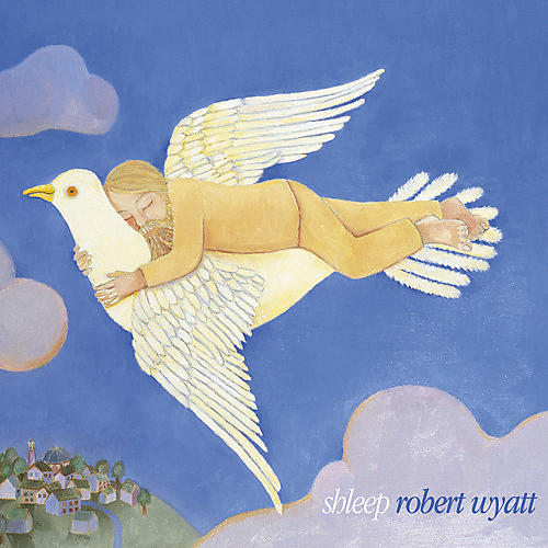 Alliance Robert Wyatt - Shleep thumbnail