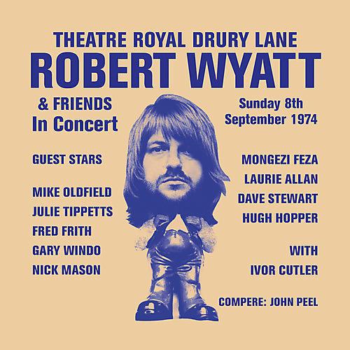 Alliance Robert Wyatt - Theatre Royal Drury Lane thumbnail