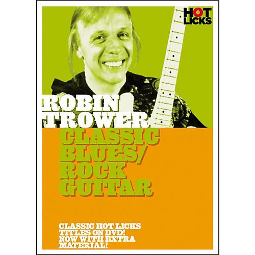 Hot Licks Robin Trower: Classic Blues Rock Guitar DVD thumbnail
