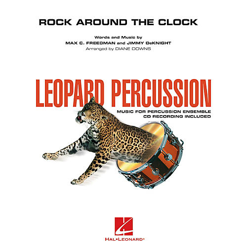 Hal Leonard Rock Around the Clock Concert Band Level 3 by Louisville Leopard Percussionists Arranged by Diane Downs thumbnail