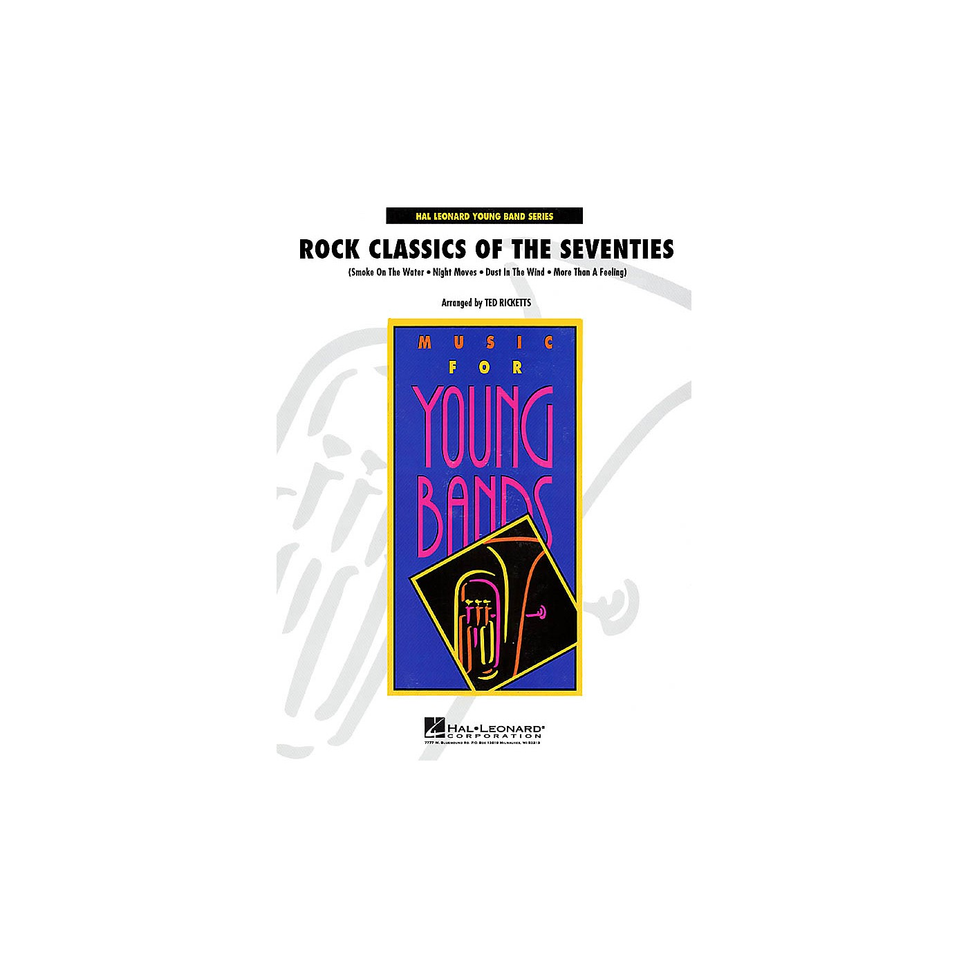 Hal Leonard Rock Classics of the Seventies - Young Concert Band Level 3 by Ted Ricketts thumbnail