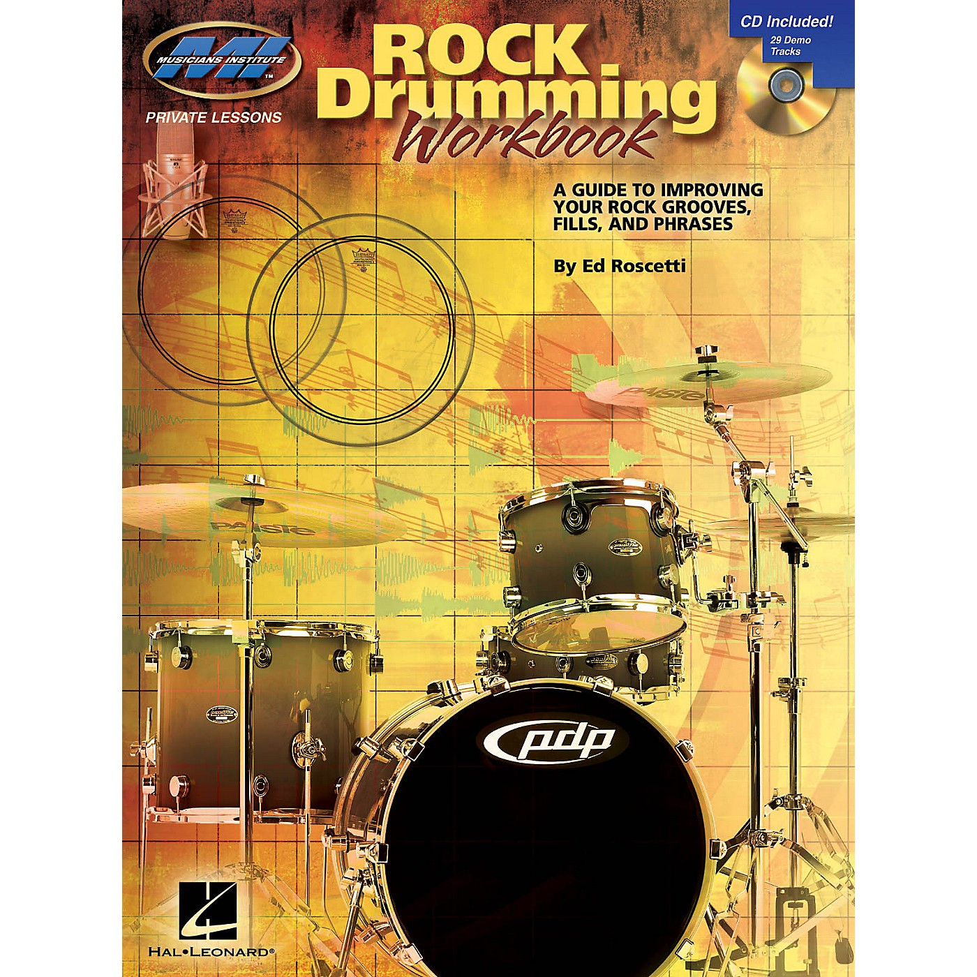 Musicians Institute Rock Drumming Workbook Musicians Institute Press Series Softcover with CD Written by Ed Roscetti thumbnail
