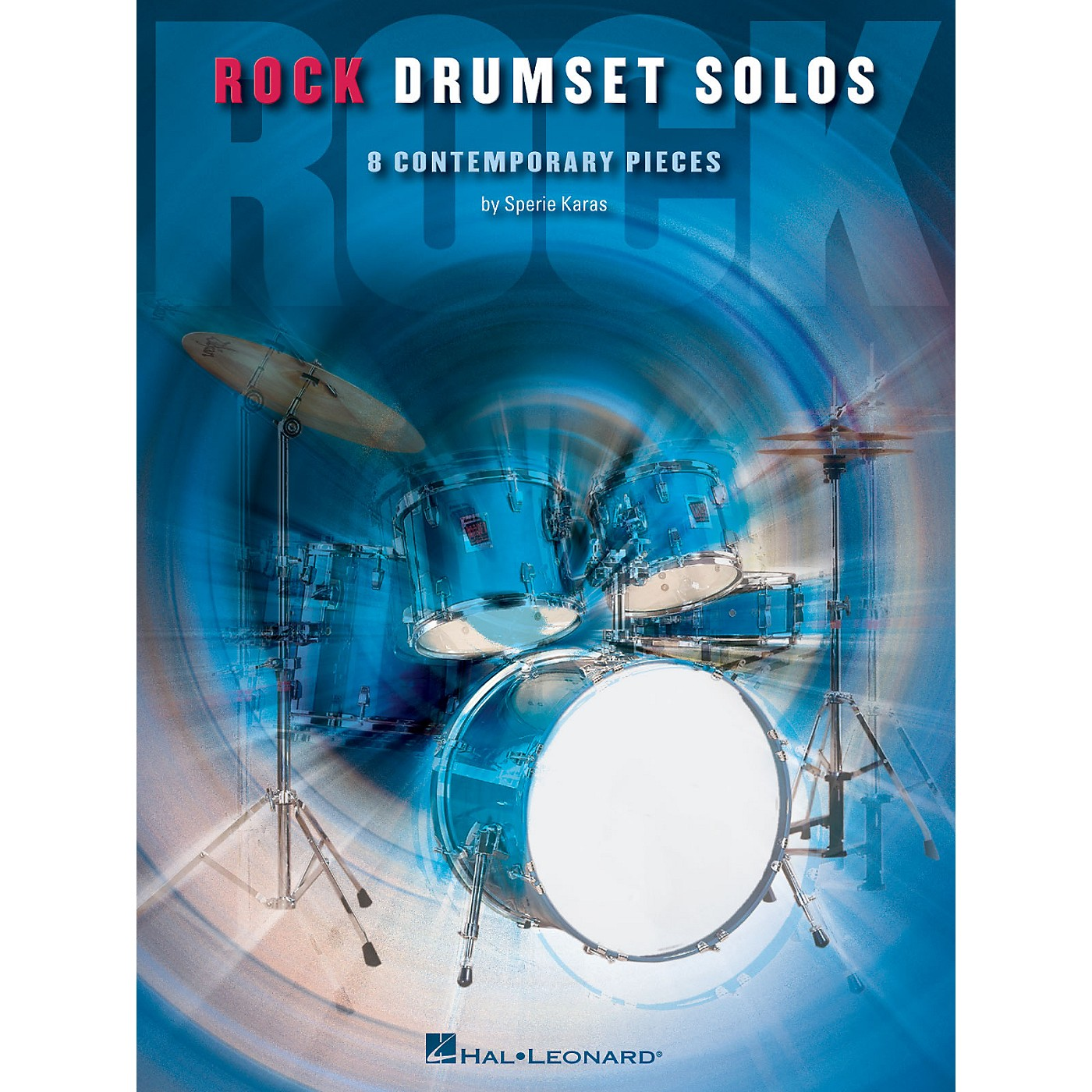 Hal Leonard Rock Drumset Solos (8 Contemporary Pieces) Percussion Series Softcover Written by Sperie Karas thumbnail