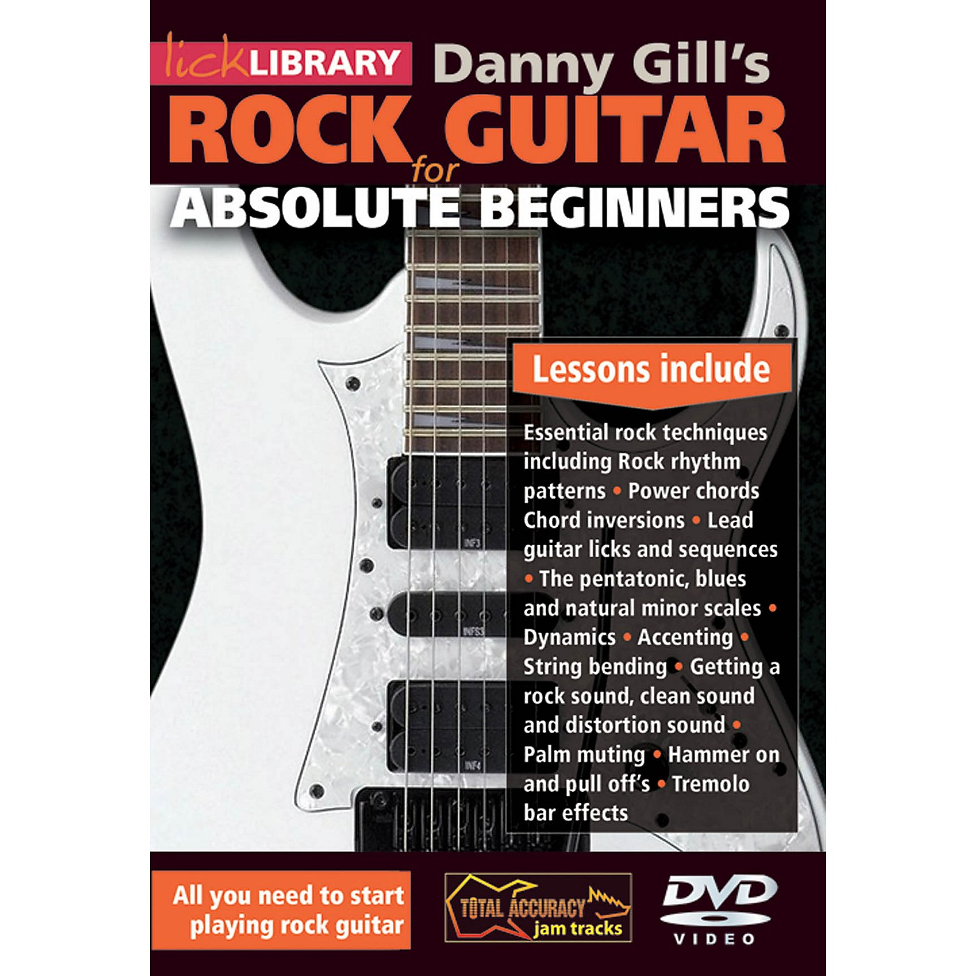 Licklibrary Rock Guitar for Absolute Beginners Lick Library Series DVD Written by Danny Gill thumbnail