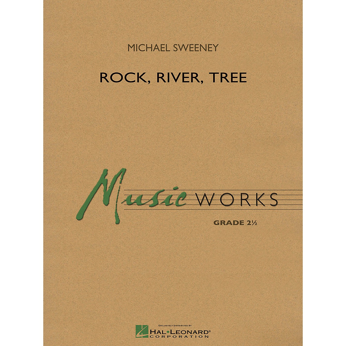 Hal Leonard Rock, River, Tree Concert Band Level 2 Composed by Michael Sweeney thumbnail