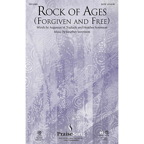 PraiseSong Rock of Ages (Forgiven and Free) CHOIRTRAX CD Composed by Heather Sorenson thumbnail