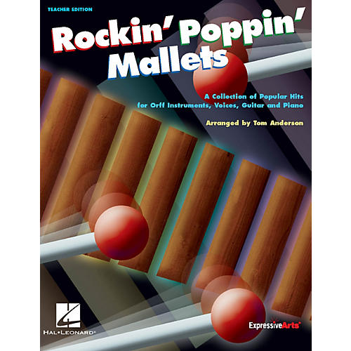 Hal Leonard Rockin' Poppin' Mallets Collection of Popular Hits for Orff Inst Vocals Guitar Piano Teacher Ed-thumbnail