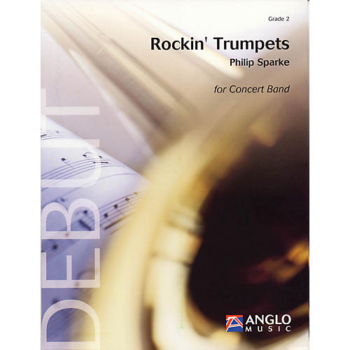 Anglo Music Press Rockin' Trumpets (Grade 2 - Score and Parts) Concert Band Level 2 Composed by Philip Sparke thumbnail