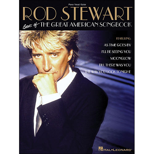 Hal Leonard Rod Stewart Best Of The Great American Songbook arranged for piano, vocal, and guitar (P/V/G) thumbnail