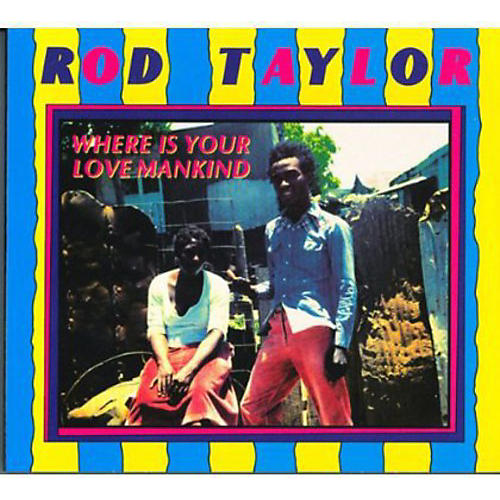 Alliance Rod Taylor - Where Is Your Love Mankind thumbnail