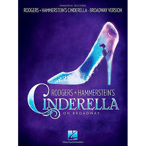 Hal Leonard Rodgers & Hammerstein's Cinderella on Broadway Piano / Vocal Selections thumbnail