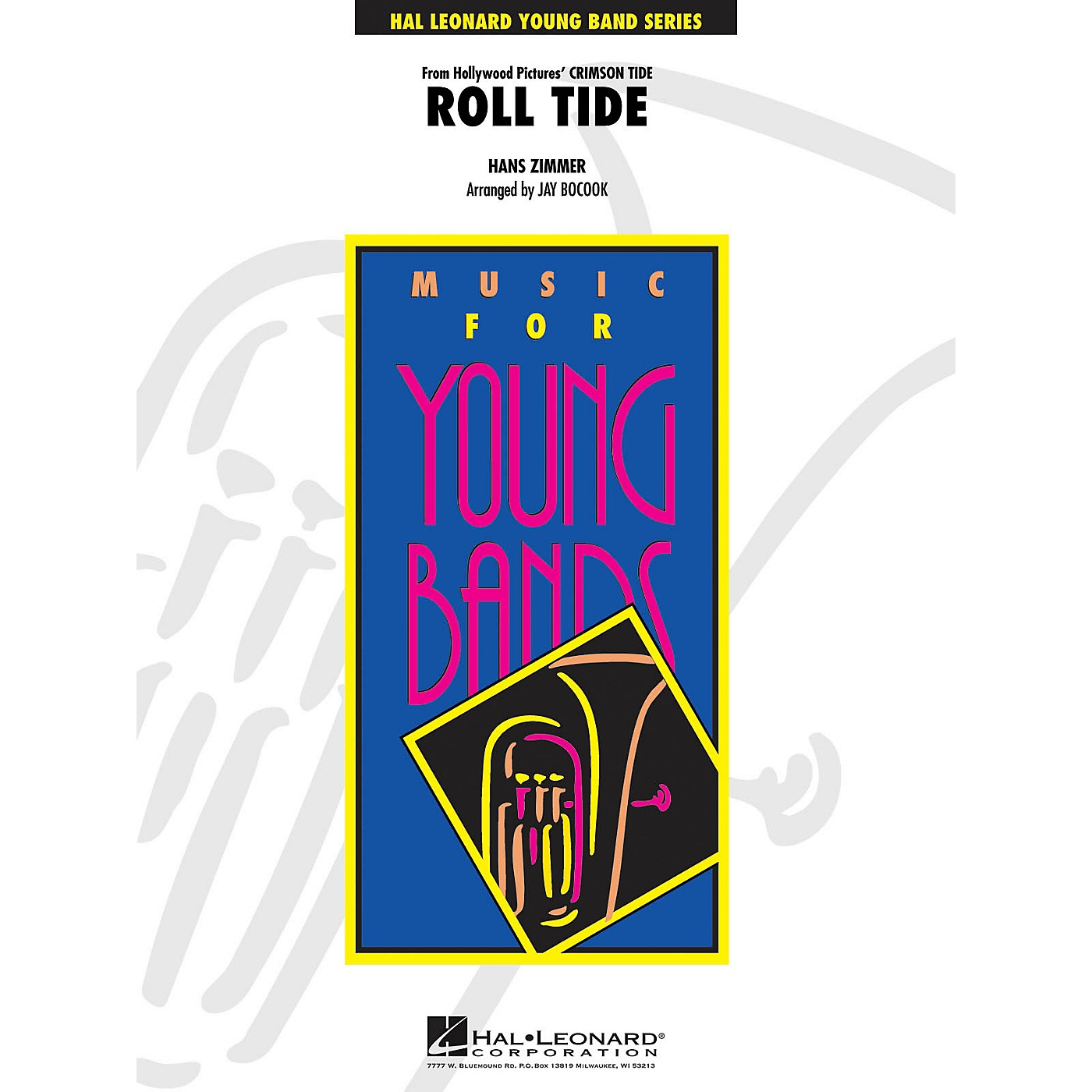 Hal Leonard Roll Tide (from Crimson Tide) - Young Concert Band Level 3 by Jay Bocook thumbnail