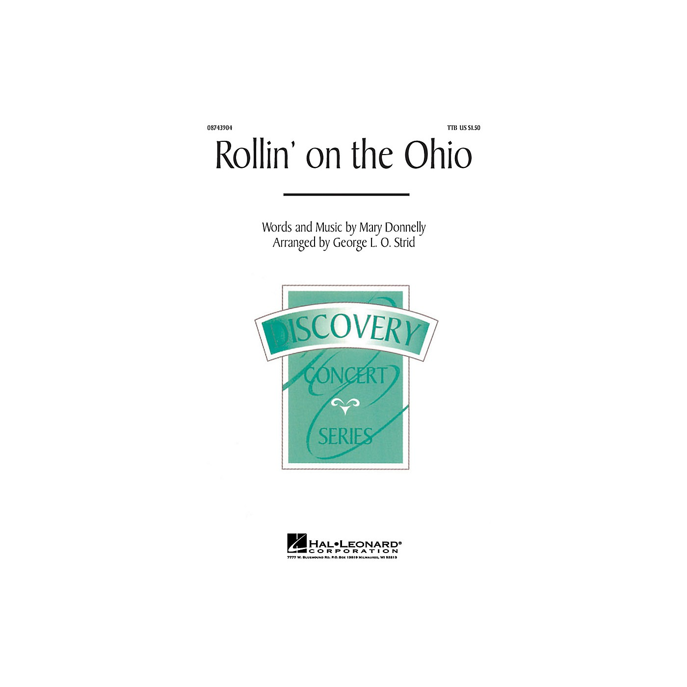 Hal Leonard Rollin' on the Ohio TTB composed by Mary Donnelly thumbnail