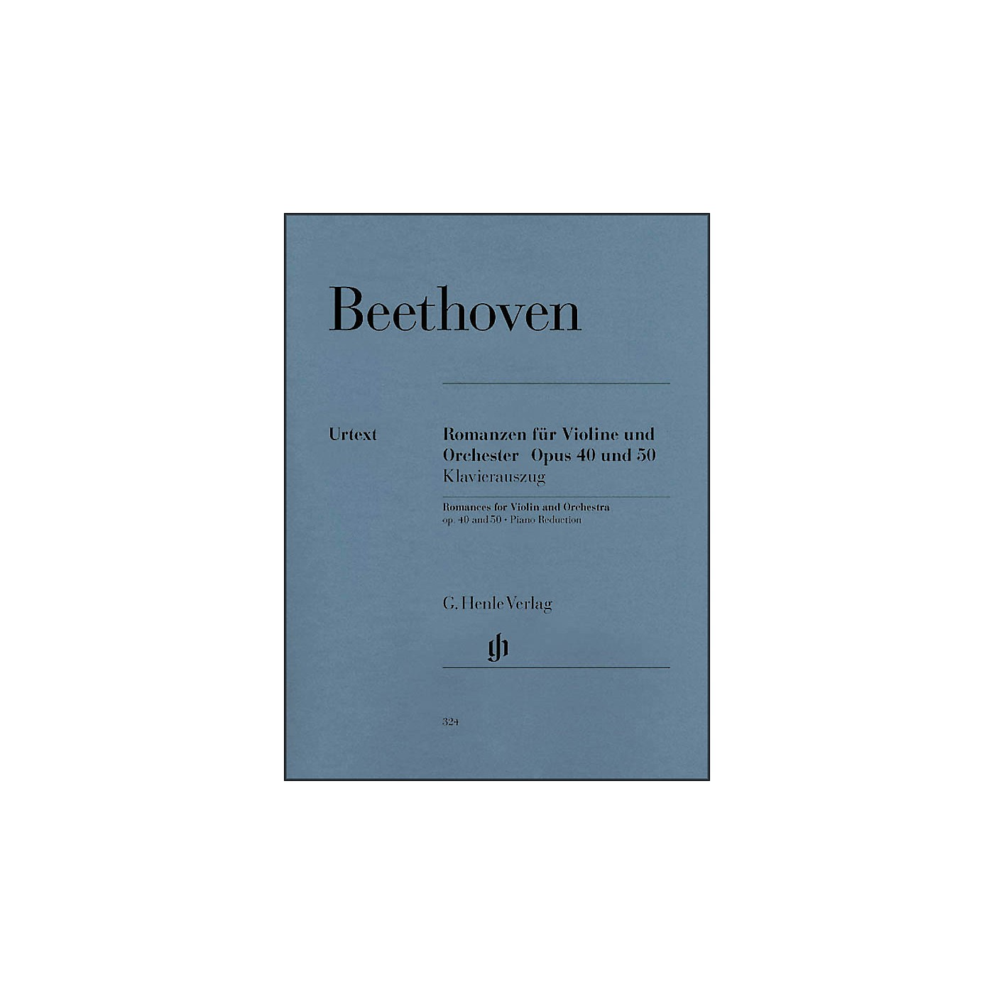 G. Henle Verlag Romances for Violin And Orchestra Op. 40 & 50 In G And F Major By Beethoven thumbnail