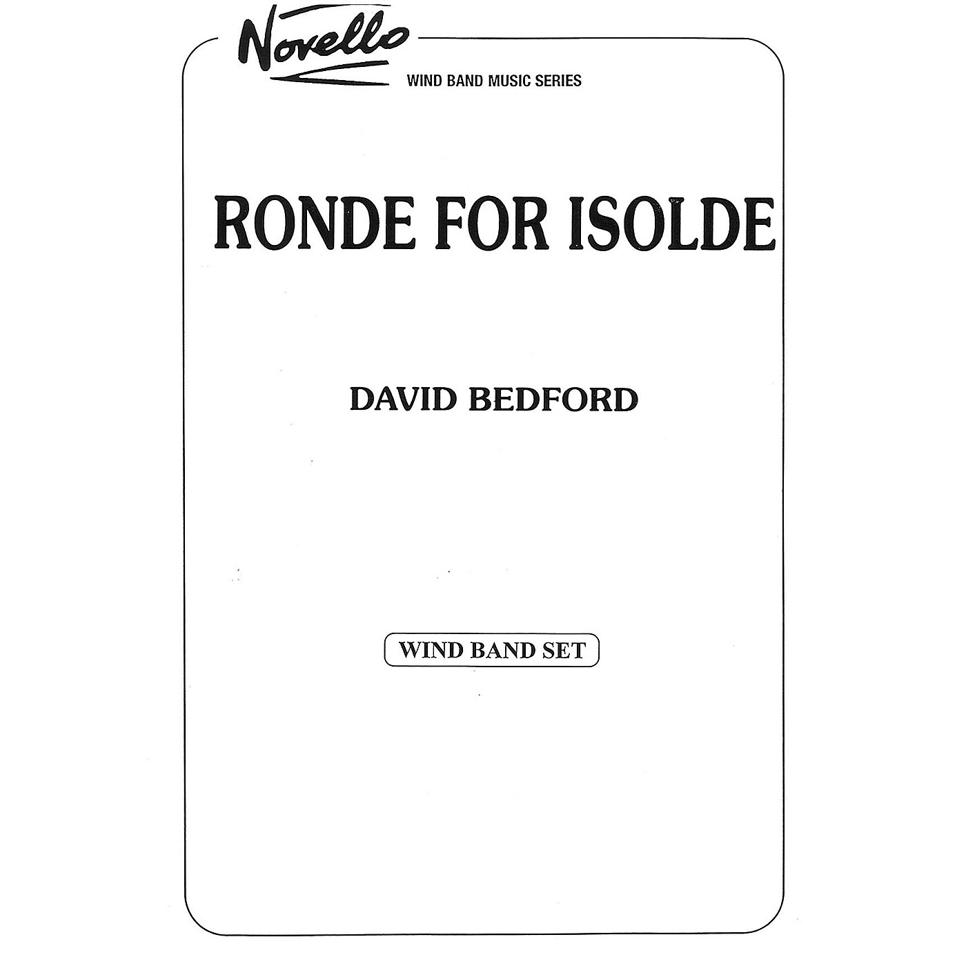 Music Sales Ronde for Isolde Concert Band Composed by David Bedford thumbnail